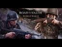 Road To Valor: World War II - Геймплей   Трейлер