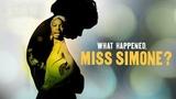 Что случилось, мисс Симон (2015) - документальныи
