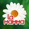 La mamma – забота о Вас и Вашей семье