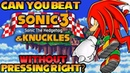 VG Myths - Can You Beat Sonic 3 Knuckles Without Pressing Right?