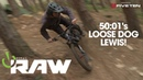How to Turn with 5001s Loose Dog Lewis! Vital RAW