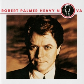 Robert Palmer альбом Heavy Nova