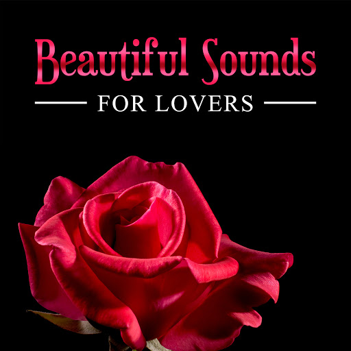 Instrumental альбом Beautiful Sounds for Lovers - Relaxing Piano Music for Erotic Massage, Sensual Songs, More Love