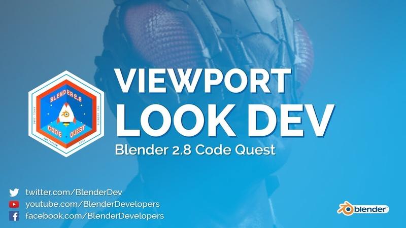 Viewport Look Dev - Blender 2.8 Code Quest