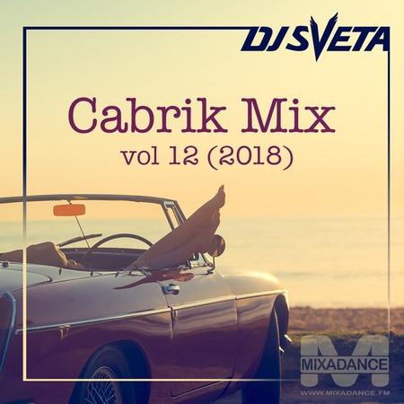 Dj Sveta - Cabrik mix vol 12 (2018)