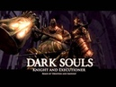 Dark Souls Ornstein and Smough Remix - Knight and Executioner