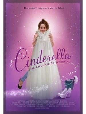 Золушка: зачарованное начало (Cinderella: The Enchanted Beginning)  2018  смотреть онлайн