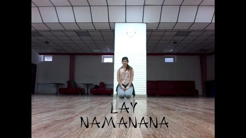 Lay - NAMANANA (improvisation by SeN)