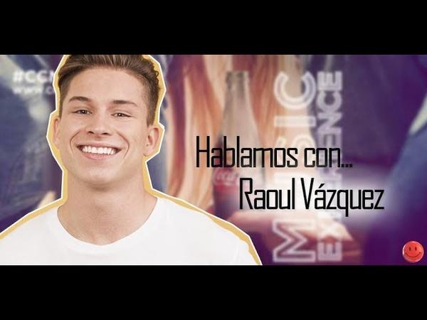 Raoul Vázquez nos confiesa detalles de su nuevo single y cómo está siendo para él 'La Llamada'