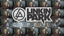 Linkin Park ACAPELLA Medley Numb In The End Heavy What I've Done and MORE