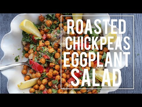 Roasted Chickpeas Eggplant Salad Recipe - Heghineh Cooking Show