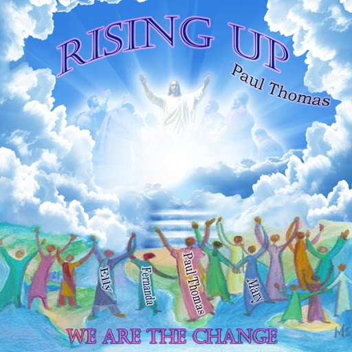 Paul Thomas альбом Rising Up: We Are the Change