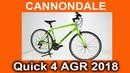 Cannondale Quick 4 AGR 2018 разбираемся в технологиях и смотрим на велосипед с Velomoda