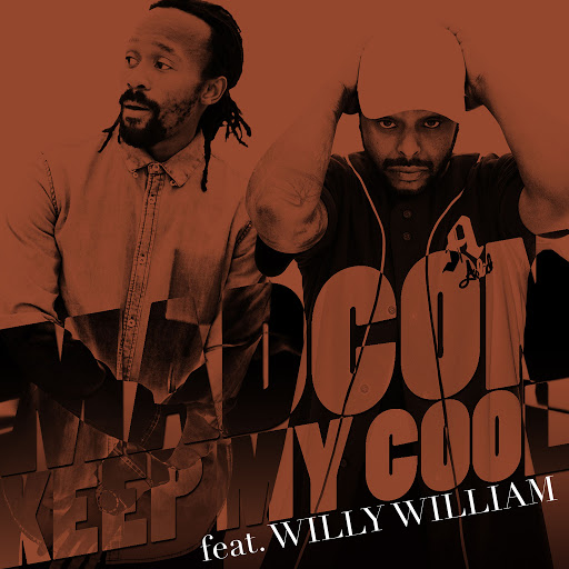 Madcon альбом Keep My Cool (feat. Willy William) [We Are I.V Remix]