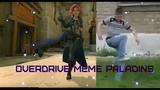 Overdrive Meme - Paladins (Maeve)