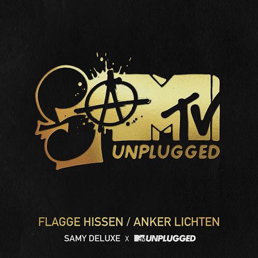 Samy Deluxe альбом Flagge hissen / Anker lichten (SaMTV Unplugged)