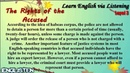 Learn English via Listening Level 3 Unit 29 The Right of the Accused