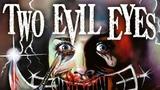 Два злобных глаза (Два злобных взгляда) Due occhi diabolici Two Evil Eyes (1990). Реж. Дарио Ардженто, Джордж А. Ромеро, в рол. дриенн Барбо, ...