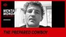 Mental Mondays with Ben Askren The Prepared Cowboy