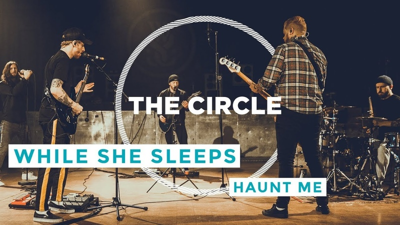 While She Sleeps - Haunt Me | ⭕ THE CIRCLE 17 | OFFSHORE Live Session