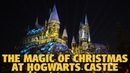 The Magic of Christmas at Hogwarts Castle Universal Studios Hollywood