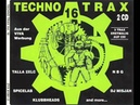 TECHNO TRAX 16 (VI) FULL ALBUM - 155:47 MIN (1996 HD HQ HIGH QUALITY HARDCORE TECHNO TRANCE RAVE)