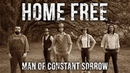 Man of Constant Sorrow Home Free Cover