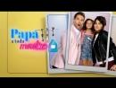 Лучший папа среди мам: Рекламный ролик-2 канала Теленовелла