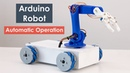 DIY Arduino Robotic Arm Mecanum Wheels Robot Automatic Operation