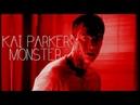 Kai Parker | Monster