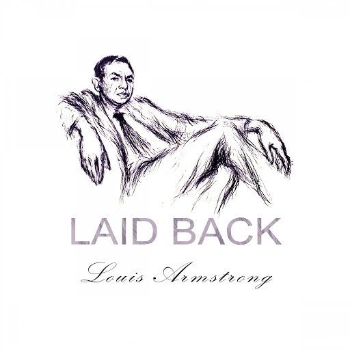 Louis Armstrong альбом Laid Back