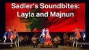 Sadler's Soundbites Layla and Majnun