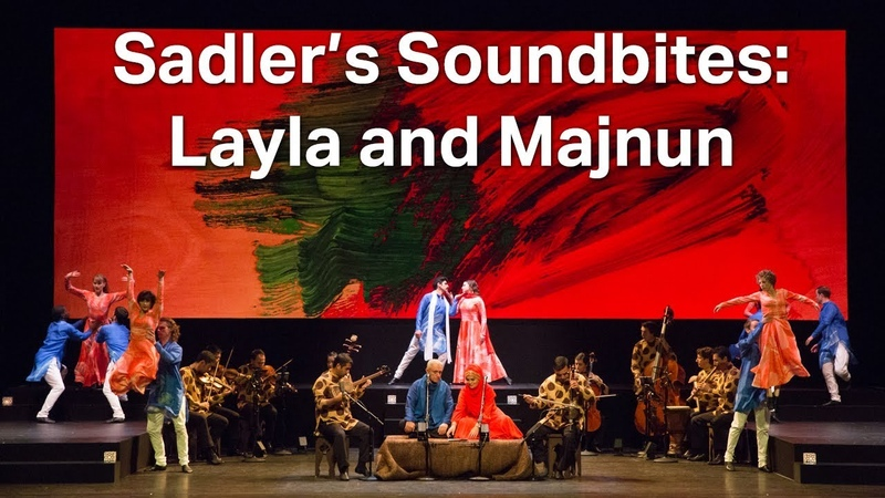 Sadler's Soundbites: Layla and Majnun