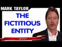 Mark Taylor Prophecy September 19, 2018 — THE FICTITIOUS ENTITY