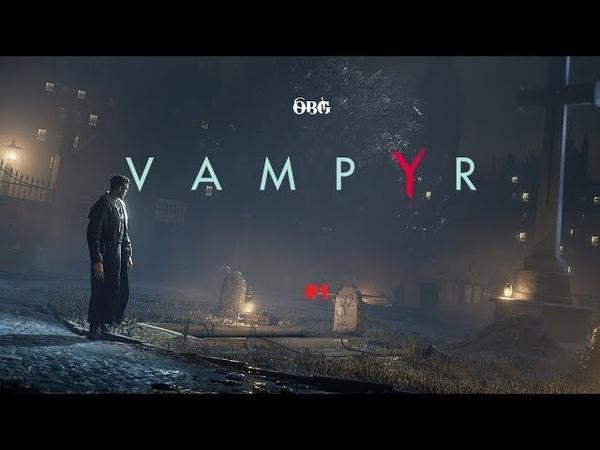 Vampyr Part 1