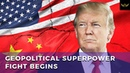US-China Trade Talks Collapse As Geopolitical Superpower Fight Begins (Video)