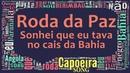 Instrutora Hiena - Roda da paz (Sonhei que eu tava no cais da Bahia)