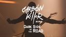 Carbon Killer - DARK SIDE OF THE ROAD - Midnight Mass (Live)
