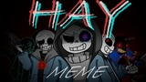 Hay - Animation Meme (Anti-Hero Sans Aus)