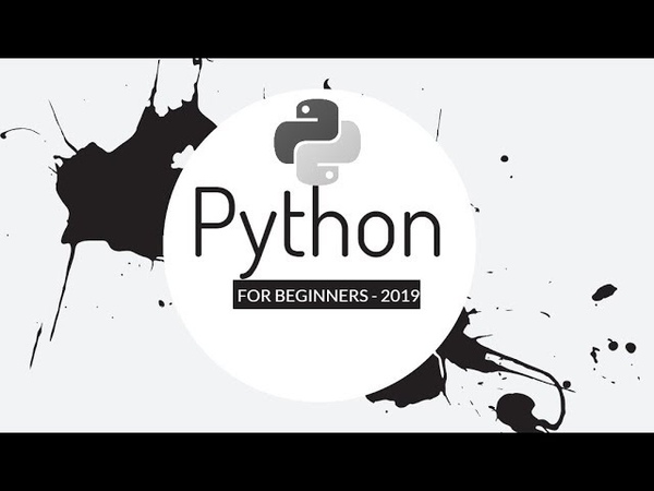 Python in 2019 for Absolute Beginners - Part 1