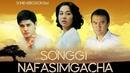 Songgi nafasimgacha uzbek kino Сўнгги нафасимгача узбек кино