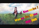 Kono Subarashii Sekai ni Shukufuku wo Ending 2 Wanna Go Home rus sub