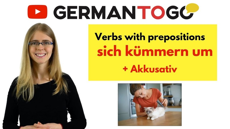 Day 327.2 - Verben Präpositionen / Verbs prepositions: s. kümmern um - B1 - German to go