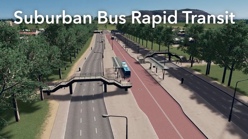Cities Skylines - Suburban Bus Rapid Transit Build - 2017 Tutorial