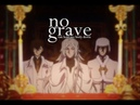 ► no grave || The Unholy Trio