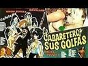 El cabaretero y sus golfas (1988) sexycomedia -- Pelicula completa - BOC Pro