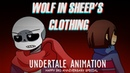 Wolf in Sheep's Clothing Undertale Animation 3rd Anniversary special