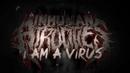 INHUMAN ATROCITIES - I AM A VIRUS SINGLE 2018 SW EXCLUSIVE