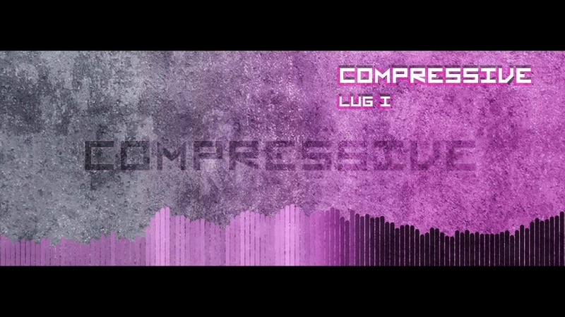 Compressive - Lug I (electronic, instrumental) video installation 2018