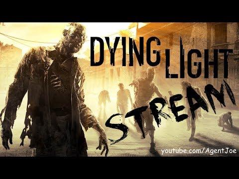 Dying Light - Stream 4